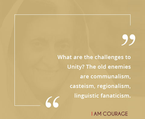 What are the challenges to Unity? The old enemies are communalism, casteism, regionalism, and linguistic fanaticism.