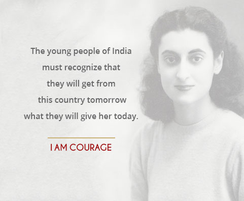 The young people of India must recognize that they will get from this country tomorrow what they will give her today