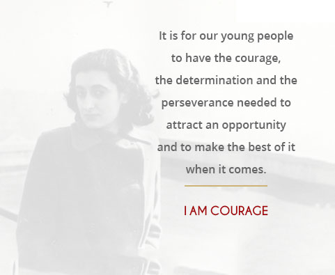 It is for our young people to have the courage, the determination and the perseverance needed to attract an opportunity and to make the best of it when it comes.